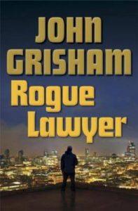 Rogue_Lawyer_John_Grisham