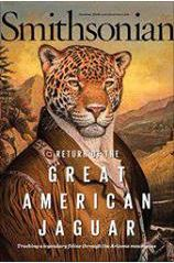 Cover of the October issue of The Smithsonian magazine featuring Lyme-Old Lyme High School alumnus Chris Bugbee and his wife Aletris Neils in a story about tracking the only jaguar living wild in the US.