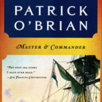 Reading Uncertainly? 'Master and Commander' by Patrick O'Brian