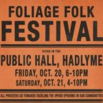 Foliage Folk Festival in Hadlyme Next Weekend Raises Funds to Tackle Opioid Epidemic in our Communitites