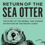 """Potapaug Audubon Presents Author McLeish on """"Return of the Sea Otter,"""" Oct. 4"""