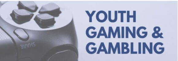 Youth, Gaming & Gambling Webinar @ Virtual hosted by LYSB, LOL Community Coalition
